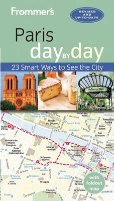 Frommer's Paris day by day - Day by Day (Paperback)