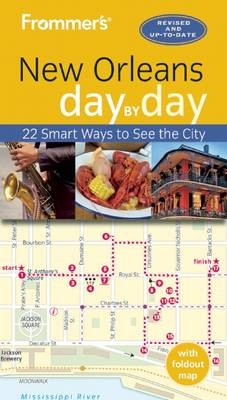Frommer's New Orleans day by day - Day by Day (Paperback)