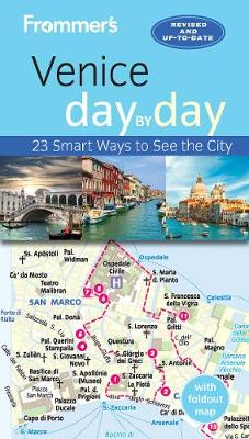 Frommer's Venice day by day - Day-by-Day Series (Paperback)
