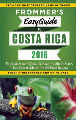 Frommer's EasyGuide to Costa Rica 2016 (Paperback)