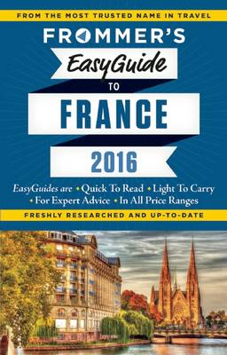 Frommer's EasyGuide to France 2016 (Paperback)