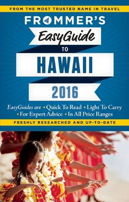 Frommer's EasyGuide to Hawaii 2016 (Paperback)