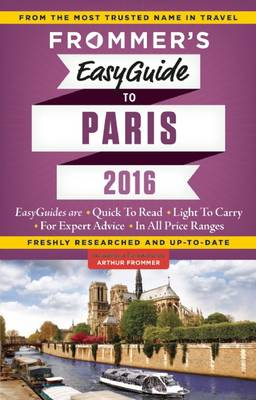 Frommer's EasyGuide to Paris 2016 (Paperback)