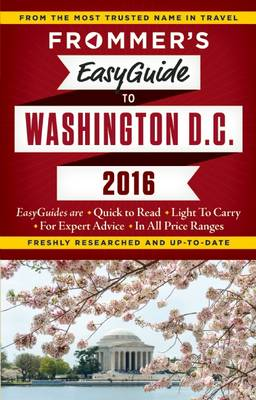 Frommer's EasyGuide to Washington, D.C. 2016 (Paperback)