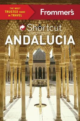 Frommer's Shortcut Andalucia (Paperback)