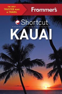 Frommer's Shortcut Kauai (Paperback)