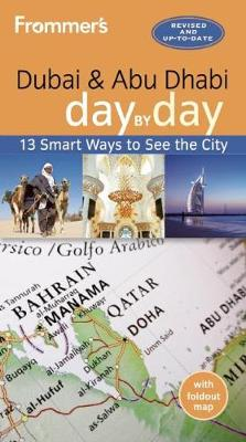 Frommer's Dubai and Abu Dhabi day by day (Paperback)