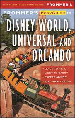 Frommer's EasyGuide to Disney World, Universal and Orlando 2017 (Paperback)