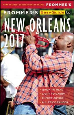 Frommer's EasyGuide to New Orleans 2017 - Easy Guides (Paperback)