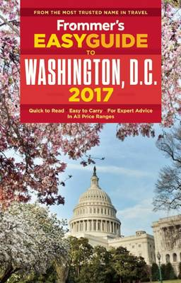 Frommer's EasyGuide to Washington, D.C. 2017 (Paperback)
