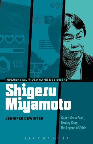 Shigeru Miyamoto: Super Mario Bros., Donkey Kong, The Legend of Zelda - Influential Video Game Designers (Paperback)
