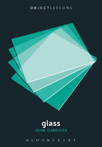 Glass - Object Lessons (Paperback)