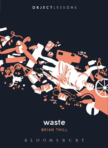 Waste - Object Lessons (Paperback)