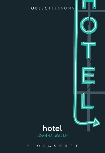 Hotel - Object Lessons (Paperback)