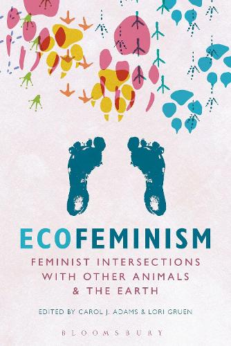 Ecofeminism: Feminist Intersections with Other Animals and the Earth (Paperback)