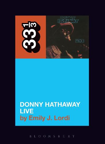 Donny Hathaway's Donny Hathaway Live - 33 1/3 (Paperback)