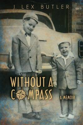 Without a Compass: A Memoir (Paperback)