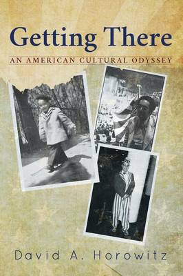 Getting There: An American Cultural Odyssey (Paperback)
