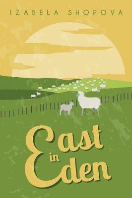 East in Eden (Paperback)