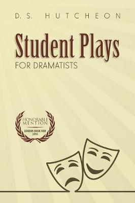 Student Plays for Dramatists (Paperback)