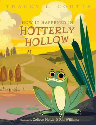 How It Happened in Hotterly Hollow (Paperback)