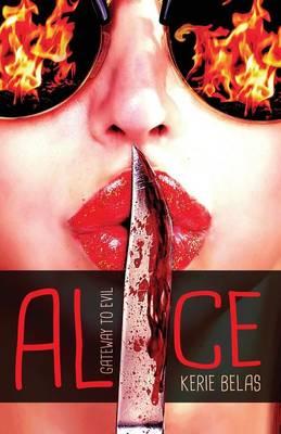 Alice: Gateway to Evil (Paperback)