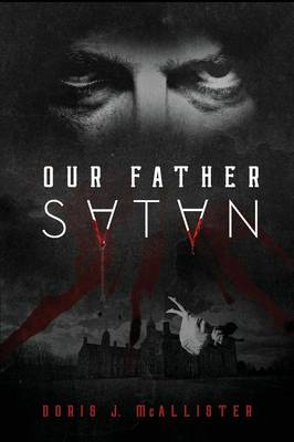 Our Father Satan (Paperback)