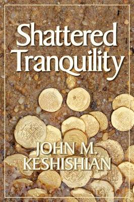 Shattered Tranquility (Paperback)