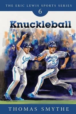 Knuckleball - Eric Lewis Sports 6 (Paperback)