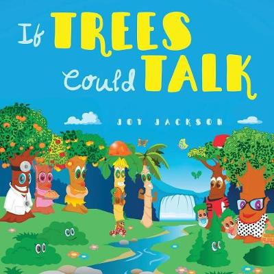 If Trees Could Talk (Paperback)