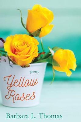 Yellow Roses (Paperback)