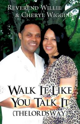 Walk It Like You Talk It: (The Lords Way) (Paperback)