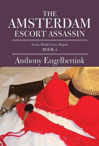 The Amsterdam Escort Assassin (Hardback)