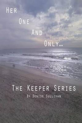 Her One and Only: The Keeper Series: (Book 1) (Paperback)