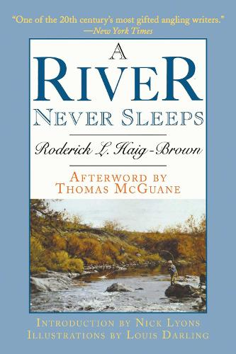 A River Never Sleeps (Paperback)