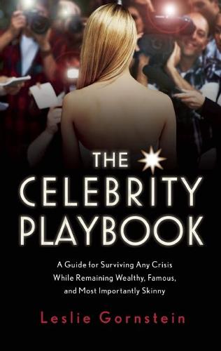 The Celebrity Playbook: The Insider's Guide to Living Like a Star (Paperback)