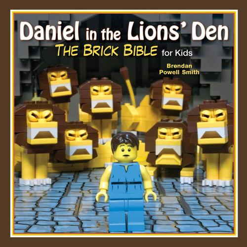 Daniel in the Lions' Den: The Brick Bible for Kids - Brick Bible for Kids (Hardback)