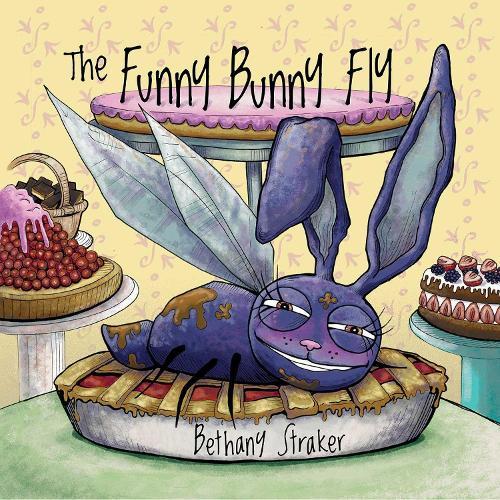 The Funny Bunny Fly (Hardback)