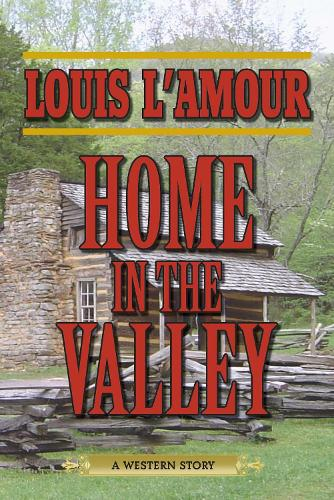 Home in the Valley: A Western Sextet (Paperback)