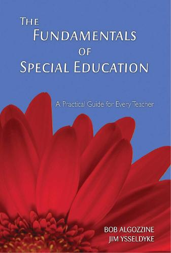 The Fundamentals of Special Education: A Practical Guide for Every Teacher (Paperback)