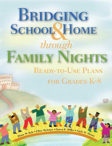 Bridging School & Home through Family Nights: Ready-to-Use Plans for Grades K?8 (Paperback)