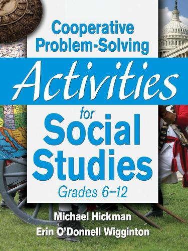 Cooperative Problem-Solving Activities for Social Studies Grades 6?12 (Paperback)