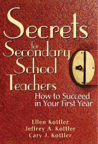Secrets for Secondary School Teachers: How to Succeed in Your First Year (Paperback)