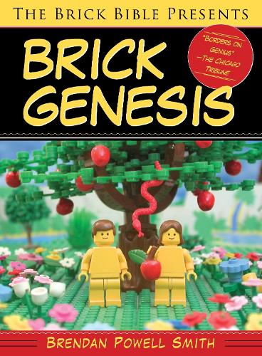 The Brick Bible Presents Brick Genesis (Paperback)