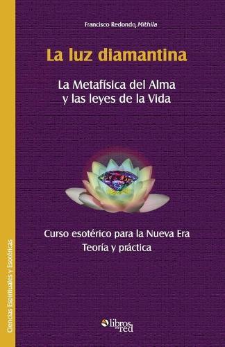 La Luz Diamantina (Paperback)