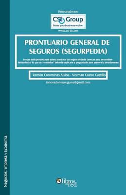 Prontuario General de Seguros (Segurpedia) (Paperback)