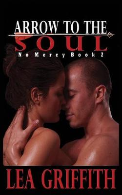 Arrow to the Soul - No Mercy 2 (Paperback)