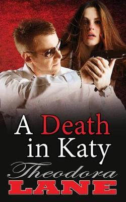 A Death in Katy (Paperback)