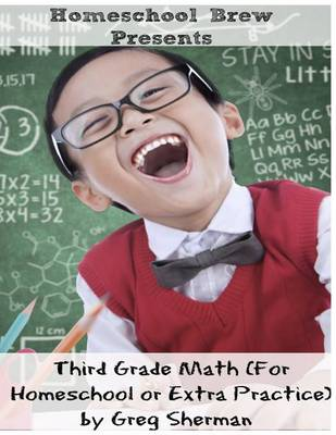 Third Grade Math: (for Homeschool or Extra Practice) (Paperback)