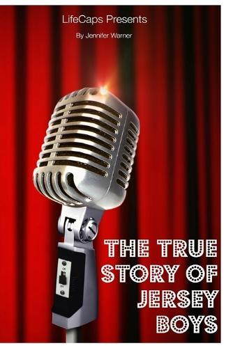 True Story of the Jersey Boys (Paperback)